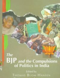 The BJP and the compulsions of politics in India book cover