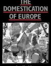 the-domestication-of-europe book cover image