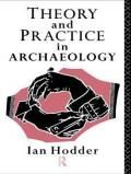theory-and-practice-in-archaeology book cover image