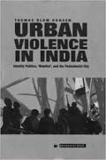 Urban Violence in India Identity Politics book cover